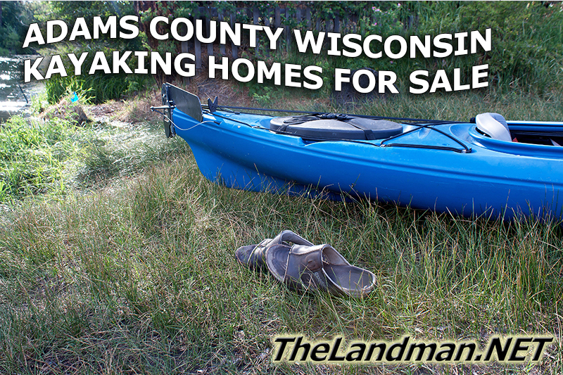 Adams County Wisconsin Kayaking Homes for Sale