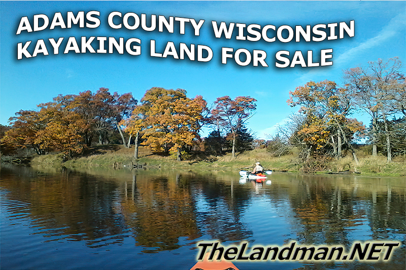 Adams County Wisconsin Kayaking Land and Acrage for Sale