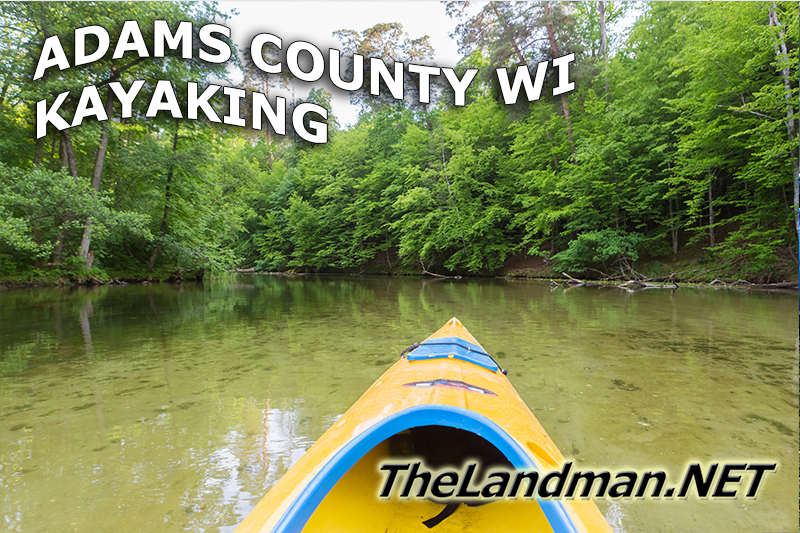 Adams County Wisconsin Kayaking