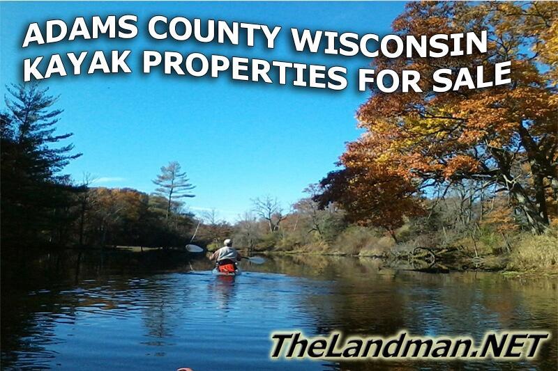 Adams County Wisconsin Kayaking Properties for Sale